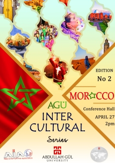Abdullah Gül University, AGU, Intercultural Series, Second Edition, Morocco, Conference Hall, April, AGU International Association, Student Club, International Office