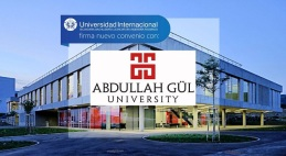 Abdullah Gül University, AGU, Turkey, UNINTER, Universidad Internacional, Mexico, partnership, student exchange