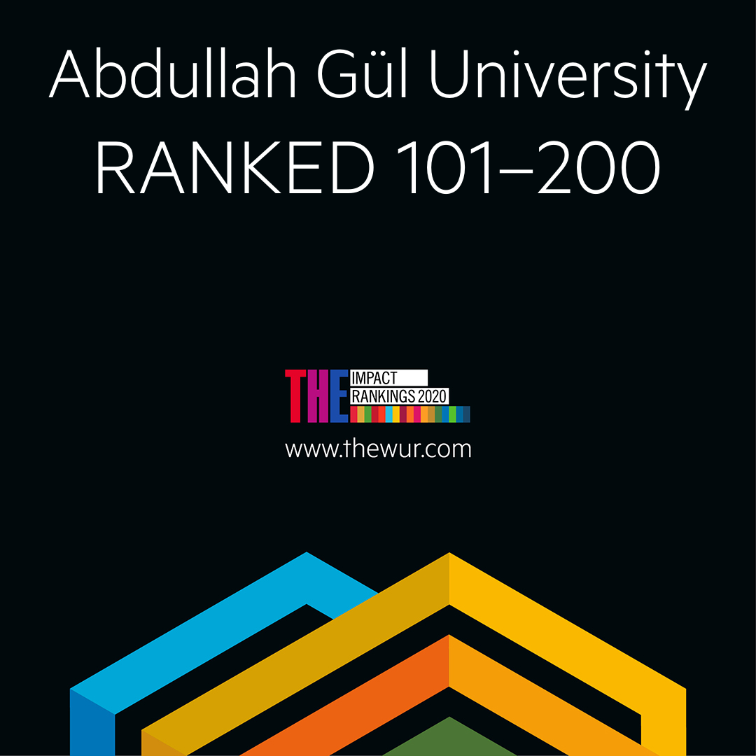 Abdullah Gül University, AGU, ranked 101-200, Times Higher Education, Impact Rankings 2020